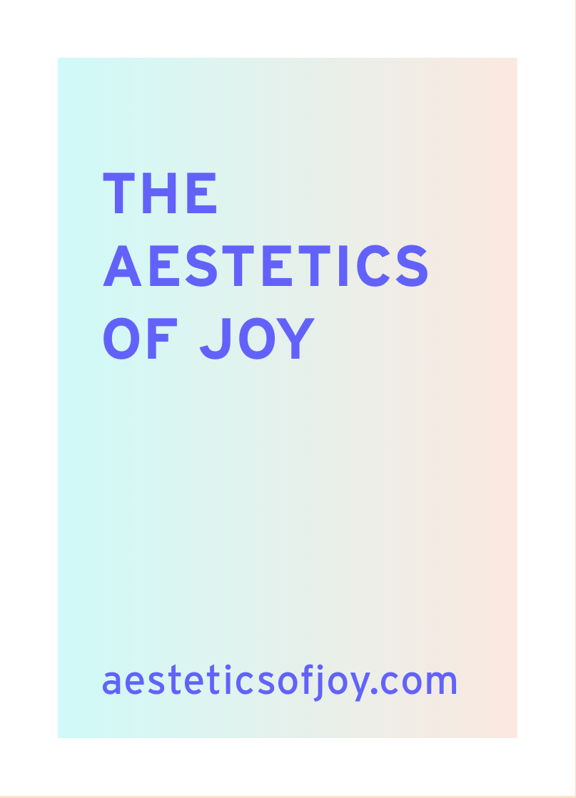 the aesthetics of joy design resource